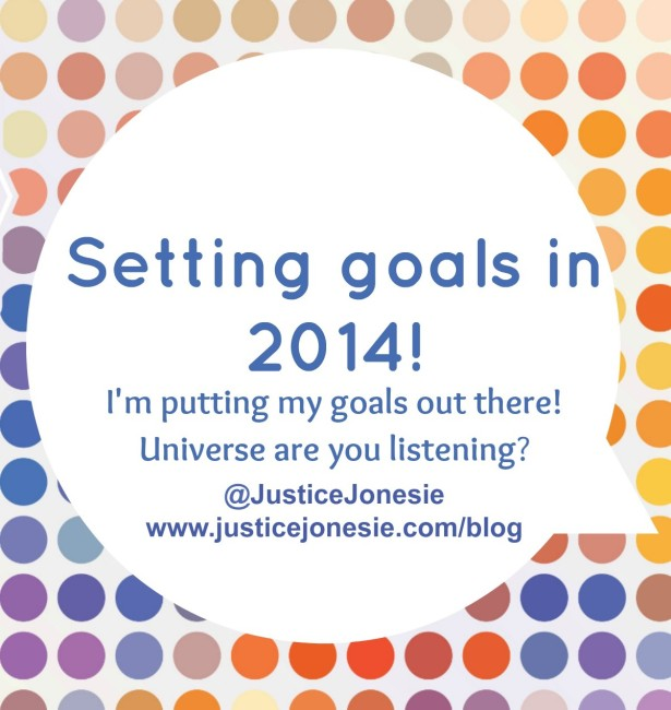 Setting Personal & Blogging Goals for 2014 via @JusticeJonesie