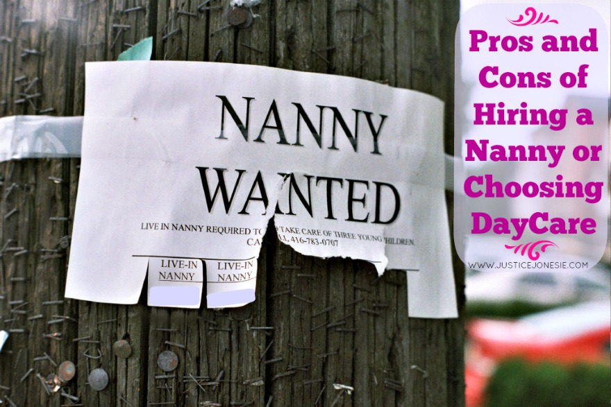 Pros and Cons of Hiring a Nanny or Choosing Day Care