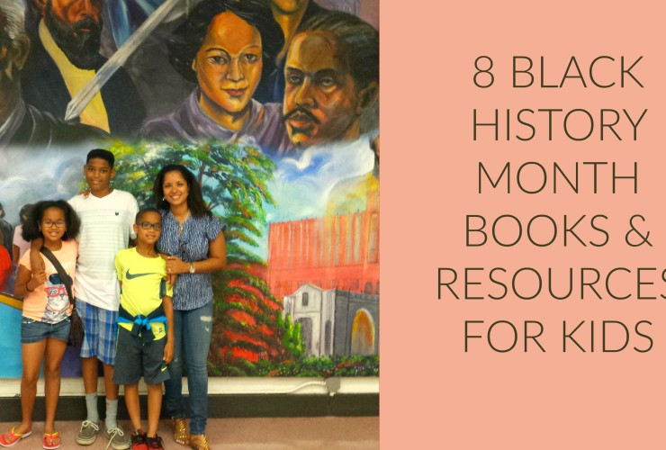 8 Black History Month Books & Resources for Kids