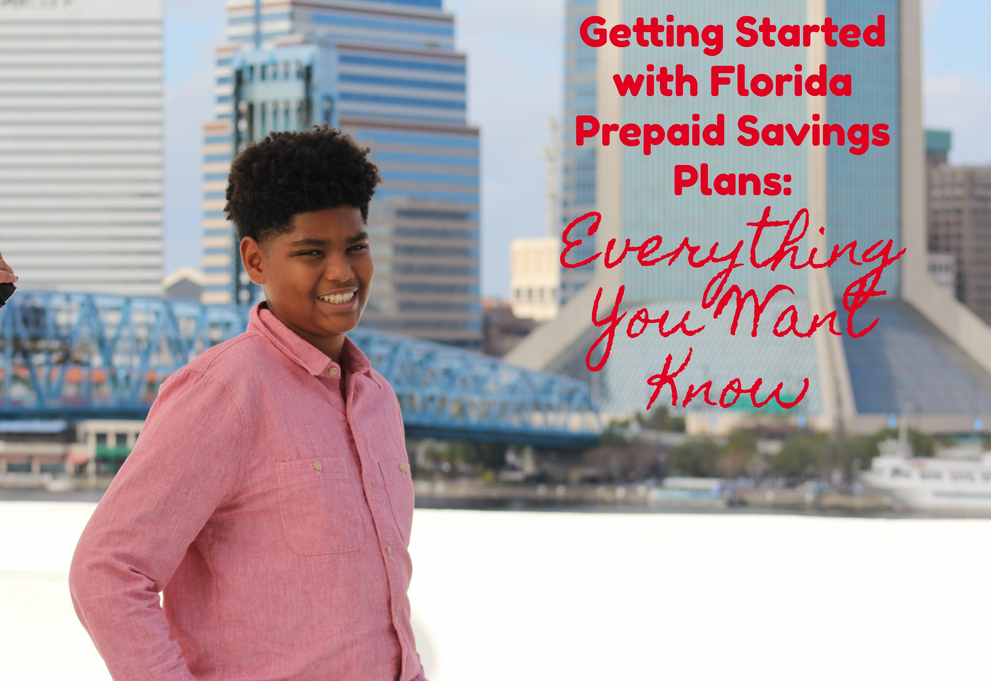 Getting Started with Florida Prepaid Savings Plans